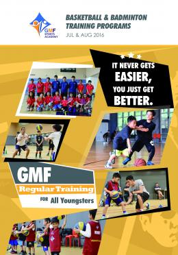 GMF Summer Sports Program 2016, July & August 2016 (Season 4)