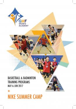 GMF Sports Program 2017, May - Jun 2017 (Season 3) + Nike Summer Camp