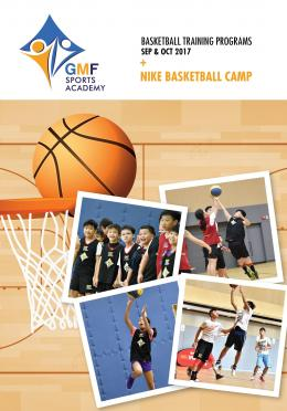 GMF Sports Program 2017, Sept - Oct 2017 (Season 5) + Nike Basketball Camp