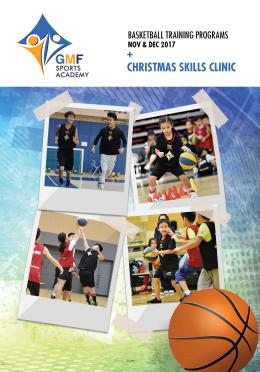 GMF Sports Program 2017, Nov - Dec 2017 (Season 6) + Christmas Skills Clinic